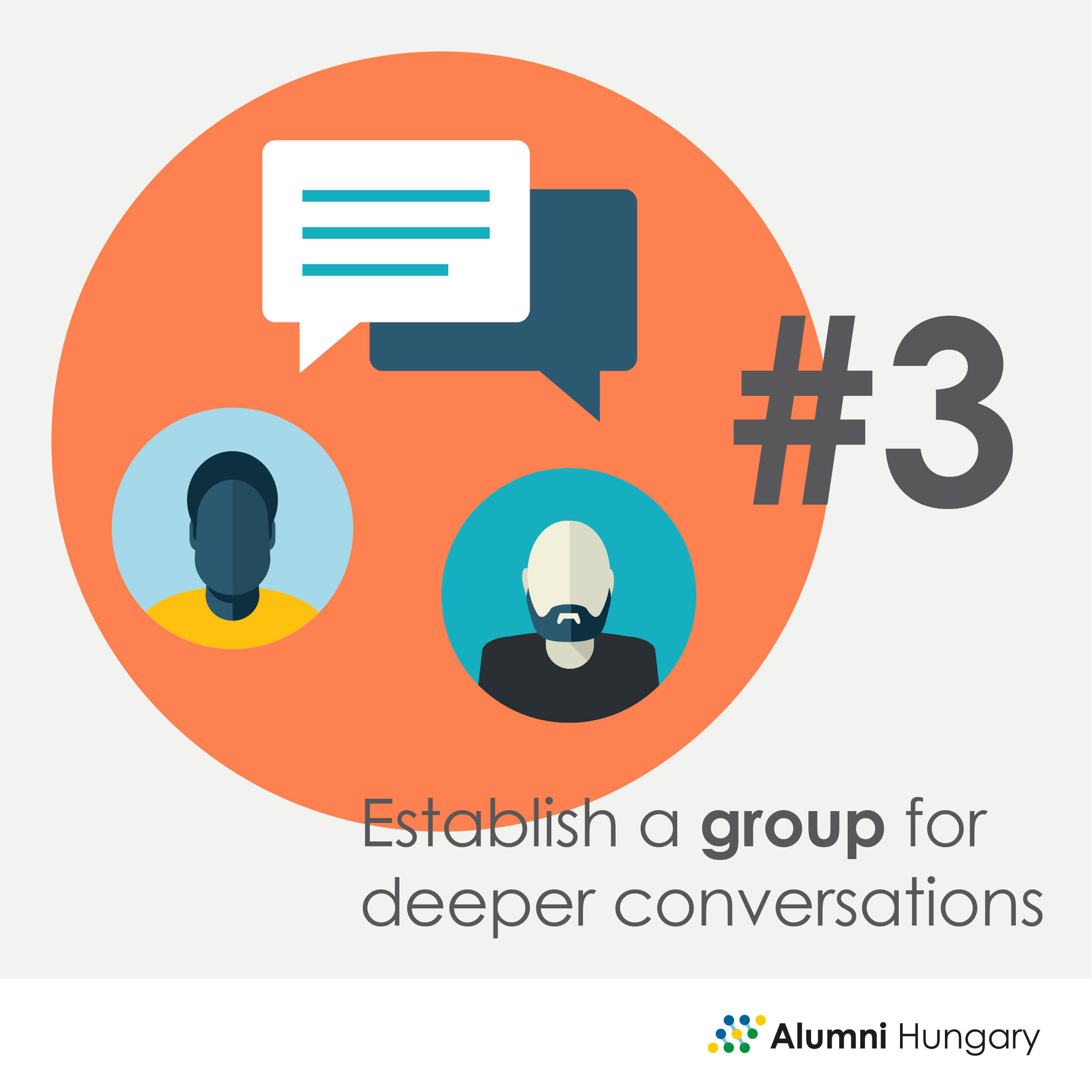 Establish a group for deeper conversations